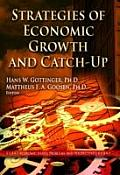 Strategies of Economic Growth and Catch-Up