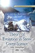 Theory of Evolution in Snow Structure Studies