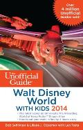 Unofficial Guide to Walt Disney World with Kids 2014