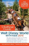 Unofficial Guide to Walt Disney World with Kids 2015