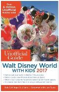 Unofficial Guide to Walt Disney World with Kids 2017
