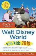 Unofficial Guide to Walt Disney World with Kids 2018
