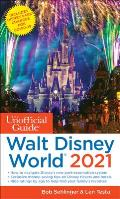 Unofficial Guide to Walt Disney World 2021