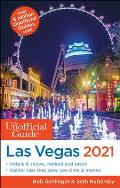 Unofficial Guide to Las Vegas 2021
