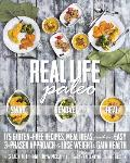Real Life Paleo Recipes Meals & Practical Tips That Follow an Easy Three Phased Approach to Health