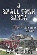 A Small Town Santa