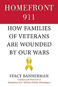 Homefront 911 How Veterans Families Are Wounded by Our Wars