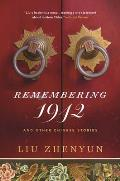 Remembering 1942 & Other Chinese Stories