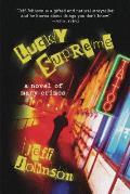 Lucky Supreme: A Novel of Many Crimes