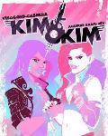 Kim and Kim: This Glamorous, High-Flying Rock Star Life (Kim and Kim #1)