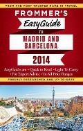 Frommers Easyguide to Barcelona & Madrid 2014