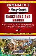 Frommers EasyGuide to Barcelona & Madrid