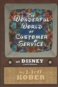 The Wonderful World of Customer Service at Disney