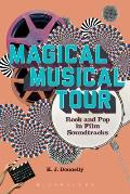 Magical Musical Tour: Rock and Pop in Film Soundtracks