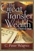 Great Transfer of Wealth: Financial Release for Advancing God's Kingdom