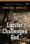 Lucifer Challenges God