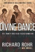 Divine Dance The Trinity & Your Transformation