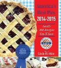 Americas Best Pies 2014 2015 Nearly 200 Recipes Youll Love