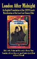 London After Midnight: An English Translation of the 1929 French Novelization of the Lost Lon Chaney Film (Hardback)