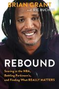 Rebound Soaring in the NBA Battling Parkinsons & Finding What Really Matters