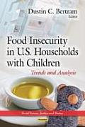 Food Insecurity in U.S. Households with Children