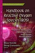 Handbook on Reactive Oxygen Species (Ros)