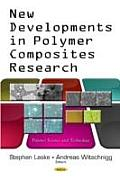 New Developments in Polymer Composites Research