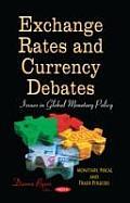 Exchange Rates & Currency Debates