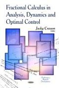 Fractional Calculus in Analysis, Dynamics & Optimal Control