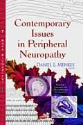 Contemporary Issues in Peripheral Neuropathy