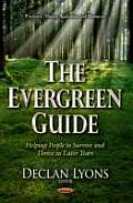 Evergreen Guide