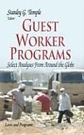Guest Worker Programs