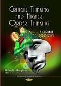Critical Thinking and Higher Order Thinking