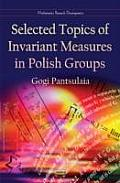 Selected Topics of Invariant Measures in Polish Groups