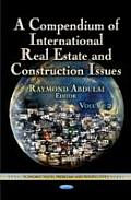 Compendium of International Real Estate & Construction Issuesvolume 2