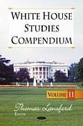 White House Studies Compendiumvolume 11
