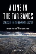 Line in the Tar Sands Struggles for Environmental Justice