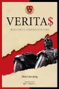Veritas Harvards Hidden History