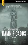 Damnificados A Novel