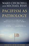 Pacifism as Pathology Reflections on the Role of Armed Struggle in North America