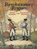 Revolutionary Rogues: John Andr? and Benedict Arnold