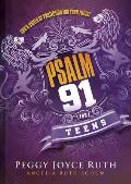 Psalm 91 for Teens: God's Shield of Protection for Your Future