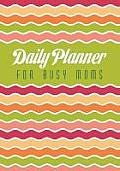 Daily Planner for Busy Moms