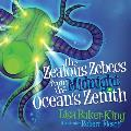 The Zealous Zebecs from the Midnight Ocean's Zenith