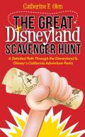 Great Disneyland Scavenger Hunt A Detailed Path Throughout the Disneyland & Disneyas California Adventure Parks