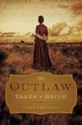 Outlaw Takes a Bride