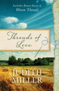 Threads of Love Also Includes Bonus Story of Woven Threads