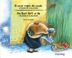 El Mejor Regalo del Mundo: La Leyenda de La Vieja Belen (Bilingual Edition) / The Best Gift of All: The Legend of La Vieja Belen