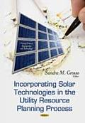 Incorporating Solar Technologies in the Utility Resource Planning Process