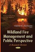 Wildland Fire Management and Public Perspective